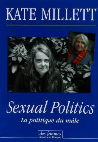 Sexual Politics : La politique du mâle