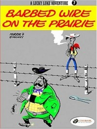 A Lucky Luke Adventure, Tome 7 : Barbed Wire on the Prairie