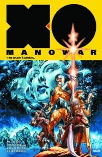 X-O Manowar T01 De Soldat à Général