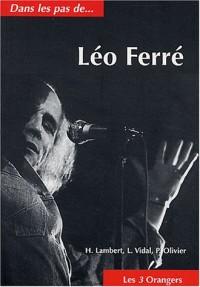 Dans les pas de Léo Ferré