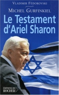 Le Testament d'Ariel Sharon
