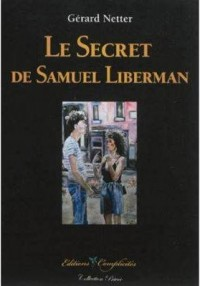 Le secret de Samuel Liberman