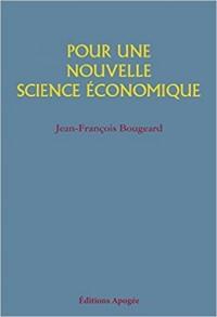 Pour une nouvelle science économique