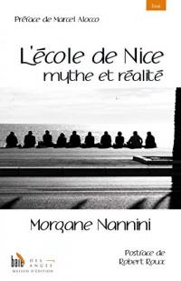 L'école de Nice, mythe et réalité