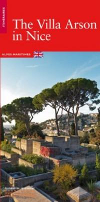 La villa Arson à Nice version anglaise