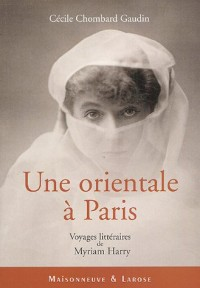 Myriam Harry : Une orientale à Paris