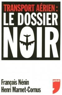 Le dossier noir du transport aérien