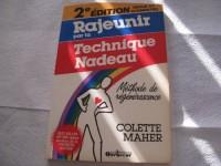 Rajeunir par la technique Nadeau: Méthode de régénérescence (French Edition)