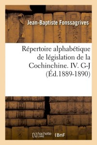Repertoire Cochinchine IV  G J  ed 1889 1890