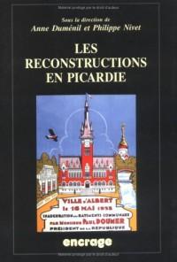 Les reconstructions en Picardie : actes