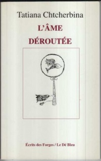 L'ame deroutee