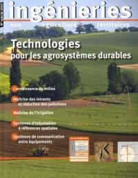 Ingénieries, N° spécial 2003 : Technologies pour les agrosystèmes durables