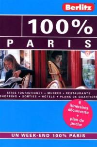 100% PARIS - GUIDE DE VOYAGE