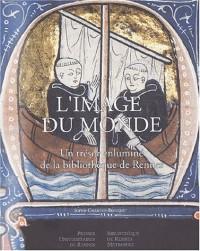 L'image du monde : Un trésor enluminé de la bibliothèque de Rennes