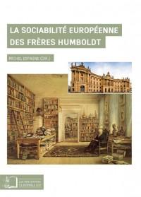 La sociabilité européenne des frères Humboldt