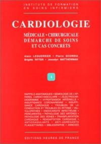 Cardiologie medicale et chirurgicale - démarche desoins et cas concrets (nlle ed.)