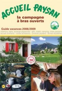 Accueil Paysan. Guide Vacances 2008/2009