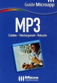 MP3 : Création-Téléchargement-Retouche