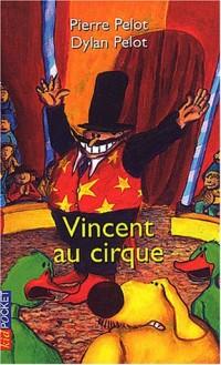 Vincent au cirque