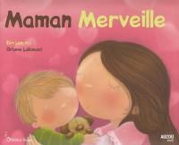 MAMAN MERVEILLE