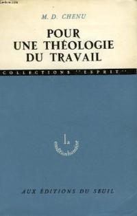 Pour une theologie du travail                                                                 022796