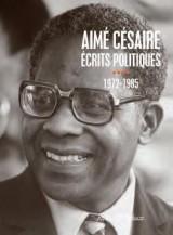 Ecrits Politiques IV -1972-1985