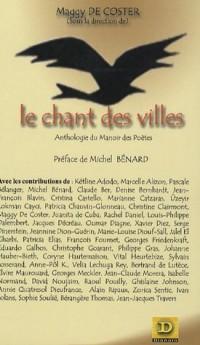 Le Chant des Villes : Anthologie du Manoir des Poètes