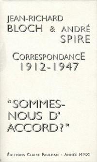 Correspondance 1912-1947 : Sommes-nous d'accord ?