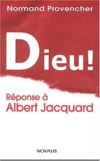Dieu ! Réponse à Jacquard