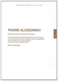 Pierre Klossowski : Corps théologiques et pratiques du simulacre
