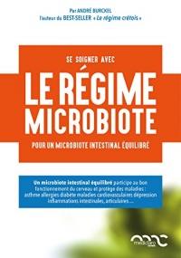 Le régime microbiote : Pour un microbiote intestinal équilibré