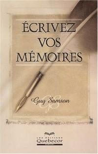 Ecrivez vos mémoires