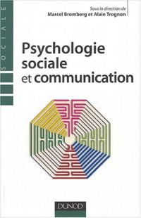 Psychologie sociale et communication