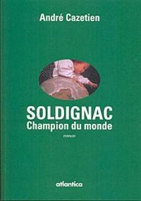 SOLDIGNAC, Champion du monde