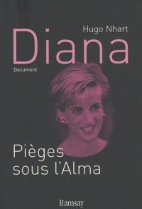 Diana : pièges sous l alma