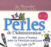 Perles de l'administration 2010