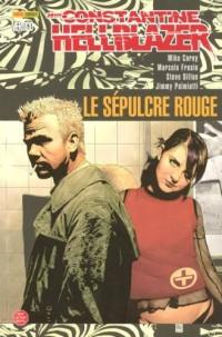 John Constantine / Hellblazer : Le Sepulcre Rouge