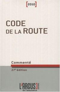 Code de la route commenté 2010