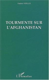 Exploration du monde nouveau : Tome 1, Tourmente sur l'Afghanistan