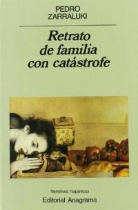 Retrato de Familia Con Catastrofe