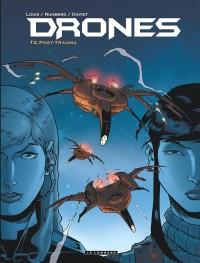 Drones, Tome 2 : Post trauma