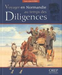 Voyager en Normandie au temps des diligences