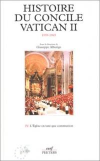 Histoire du concile vatican II (1959-1965), tome 4 : L'Eglise en tant que communion