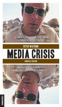 Media Crisis Nouvelle Edition