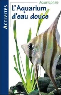 L'Aquarium d'eau douce