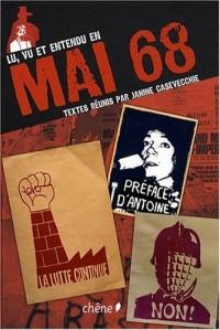 Lu, vu et entendu en Mai 68