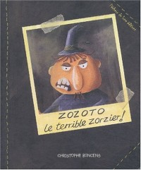Zozoto le terrible zorzier