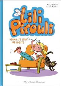 Lili Pirouli - Demain je serai présidente !