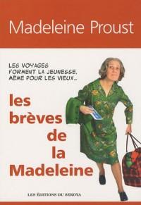 Les Breves de la Madeleine