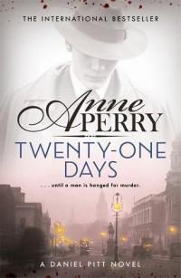 Twenty-One Days: Daniel Pitt Mystery 1